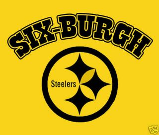Six Burgh T Shirt Pittsburgh Steelers Funny Shirt