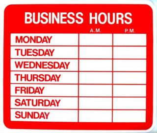 Business hours window sign 8 x 12 new store red white for Hours of operation template microsoft word