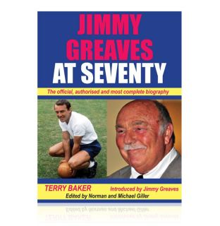 Jimmy Greaves at Seventy The Official Biography Signed by Jimmy Bid