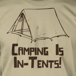 Camping Is In Tents Intense Funny Retro Camper Out Doors Tee Shirt T