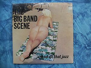 THE BIG BAND SCENE + ALL THAT JAZZ double LP SEXY CHEESECAKE COVER ART