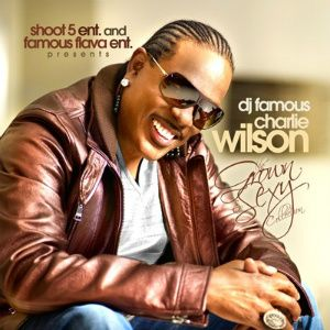 Charlie Wilson Grown & Sexy Collection (mixtape)