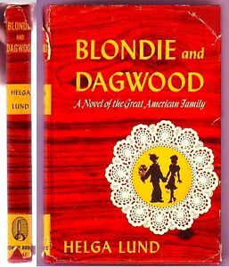 Blondie and Dagwood Helen Lund from Chic Youngs Strip