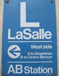 CTA Station Sign LaSalle Chicago Transit Authority Blue Line Mancave