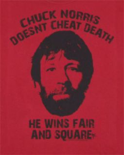 Chuck Doesnt Cheat Death   Chuck Norris T shirt