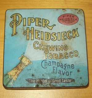 Old Chewing Tobacco Tin Piper Heidsieck Champagne Flavor American