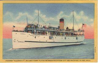 MI Mackinaw City Island Railroad Ferry Boat Postcard