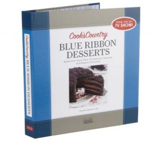 Cooks Country Blue Ribbon Desserts by Americas Test Kitchen —