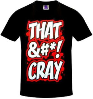 That SH T Cray T Shirt Jay Z Kanye West Watch The Throne Ball So Hard