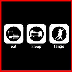 Eat Sleep Tango Dancer Gift Music Dance Foxtrot T Shirt