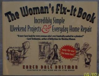 THE WOMANS FIX IT BOOK by Karen Dale Dustman New