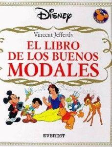 El Libro de Los Buenos Modales Spanish Book Disney HC