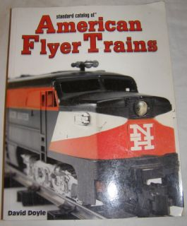 Catalog of American Flyer Trains by David Doyle Soft Cover