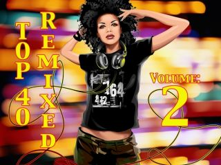 Top 40 Remixed Volume 2 Music Video Mix DVD Katy Perry Adele Rihanna