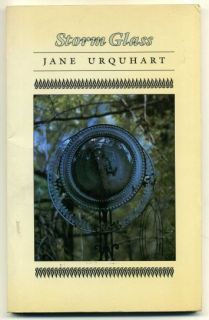 Jane Urquhart Storm Glass 1987 First Edition Porcupines Quill