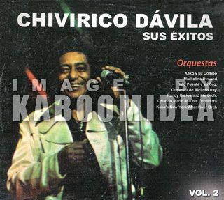 Chivirico Davila Sus Exitos V2 CD Salsa Orlando Marin Randy Carlos