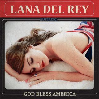 Lana Del Rey   God Bless America MIXTAPE new cd nancy sinatra