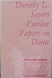 Further Papers on Dante Dorothy L Sayers