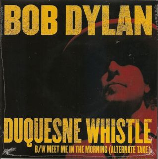 BOB DYLAN Duquesne Whistle Meet Me SEALED RSD Black Friday 7 45
