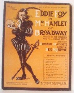 1908 Eddie Foy in Mr Hamlet of Broadway Sheet Honeymoon