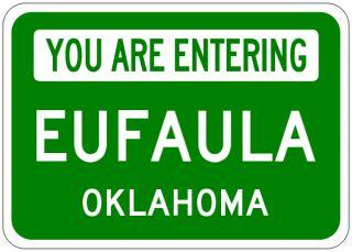 eufaula oklahoma you are entering aluminum city sign