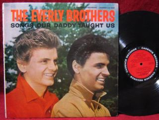EVERLY BROTHERS Songs Our Daddy Taught Us LP Vinyl Record Album