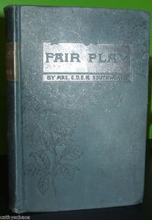 Antique Fair Play by Mrs E D E N Southworth 1868 Hardcover Book Novel