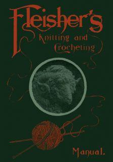 Fleishers Knitting Crochet Pattern Manual 4 C 1902