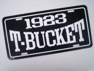 Ford T Bucket License plate tag 23 Hot Rod Street Rodder Tee Bucket