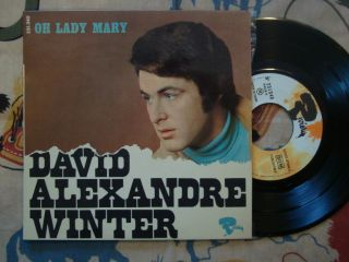 David Alexandre Winter 7 EP w PS Oh Lady Mary French Pop Rock