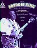 Freddie King Collection 15 Songs Guitar Tab Book New