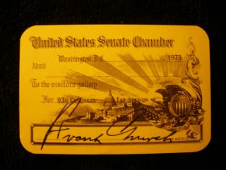 Frank Church 93rd Congress Signed Senate Gallery Pass