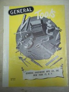 Vtg General Hardware Mfg Co Catalog Tools Gages Cutters Calipers Rules