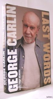 Last Words George Carlin 1st 1st Autobiography 2009 Comedian