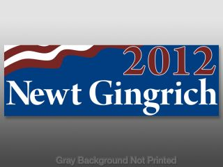 Newt Gingrich 2012 Bumper Sticker Decal 12 President