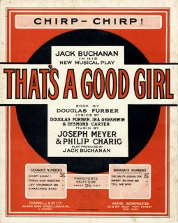 Ira Gershwin 1928 British Show Thats A Good Girl Sheet Music