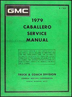 1979 GMC Caballero Original Repair Shop Manual 79 Service Book Chevy