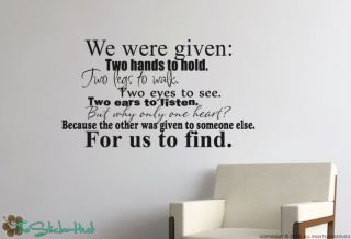 We Were Given Two Hands Vinyl Wall Art Saying Quote Stickers Decals