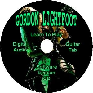 Gordon Lightfoot Guitar Tab Lesson Software CD 8 Songs