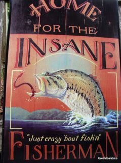 Metal Wall Decor Tin Sign HOME FOR THE INSANE FISHING CABIN LODGE SIGN