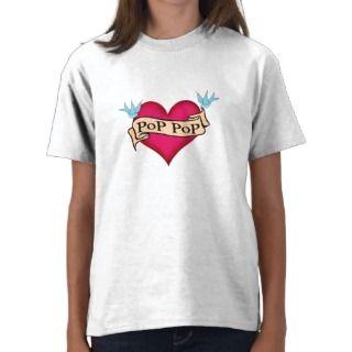 Pop Pop   Custom Heart Tattoo T shirts & Gifts