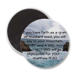 Matthew 17:20 Motivational Bible Quote Fridge Magnets