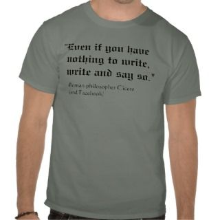 Funny Facebook Status Quote T shirt
