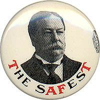 1908 william h taft the safest campaign pinback one day