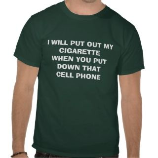 Smoker versus cell phone addiction tee shirts