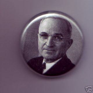 President Harry s Truman 1 inch Pinback Button Badge