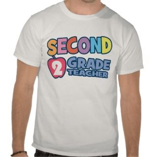 Second Grade Teacher Tee Shirts