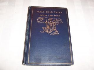 are bidding on a 19625 book. The title is Half Told Tales by Henry Van
