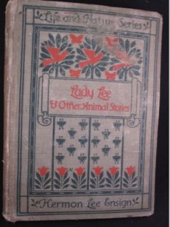 Antique Lady Lee Other Animal Stories Hermon Ensign 1901 Life Nature