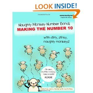Naughty Monkey Number Bonds Making the Number 10 Stephanie Allosso